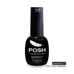SANDWICH GEL POSH Top Strong — Верхнее покрытие